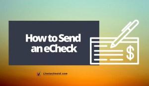 How to Send an eCheck