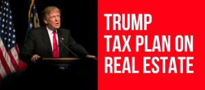 2018 Trump Tax Plan Affect on Real Estate in DC/MD/VA