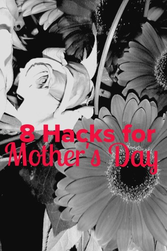 8-Hacks-For-Mother's-Day-LiWBF
