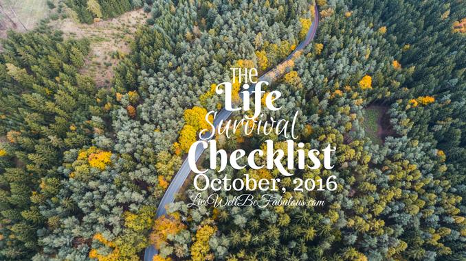 The Life Survival Checklist October 2016