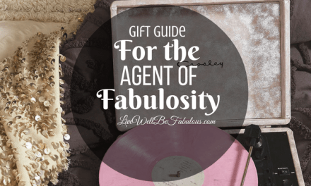 Holiday Gift Guide For the Agent of Fabulosity