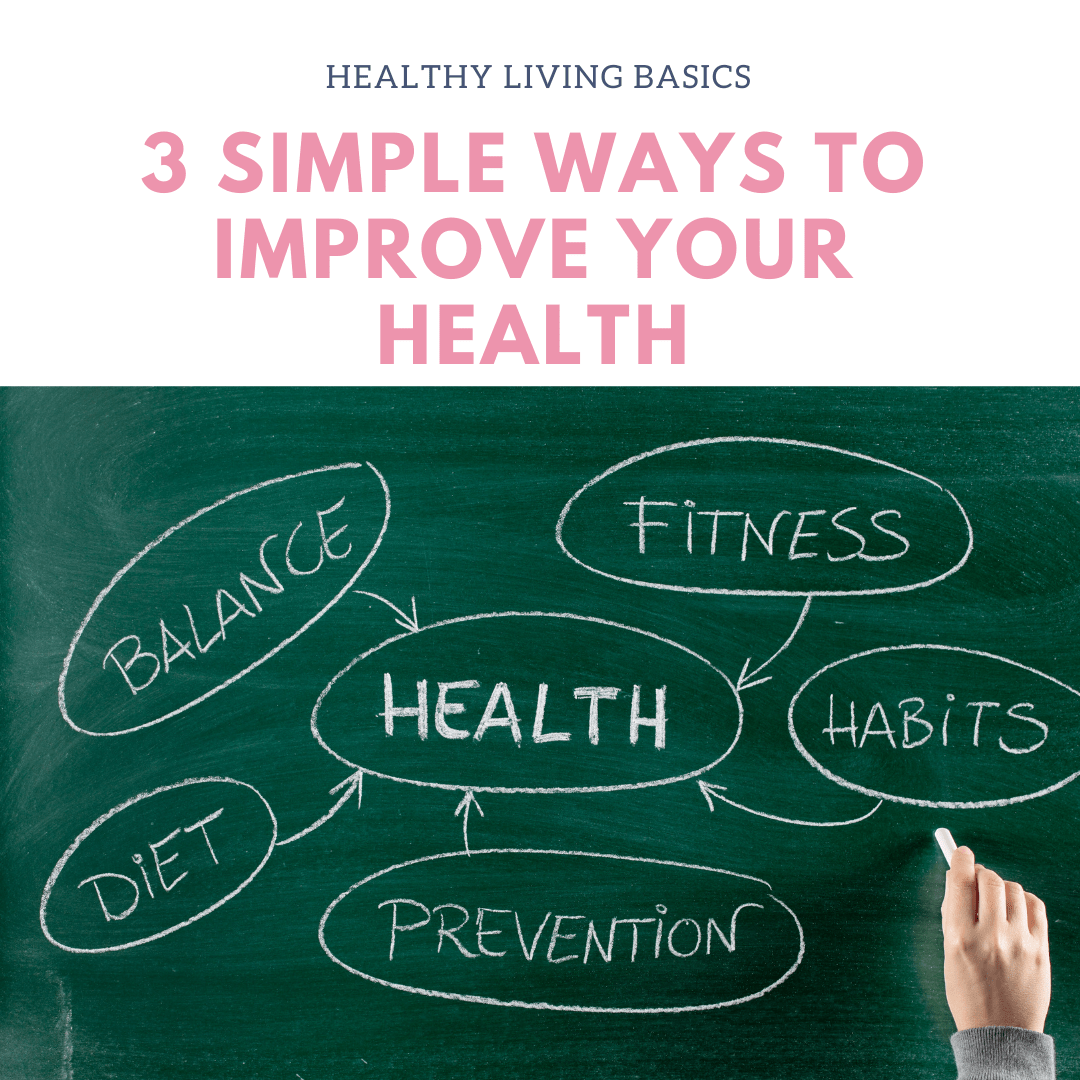 Simple Ways to Improve Health