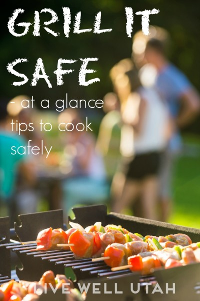 How to grill safely - LiveWellUtah.org