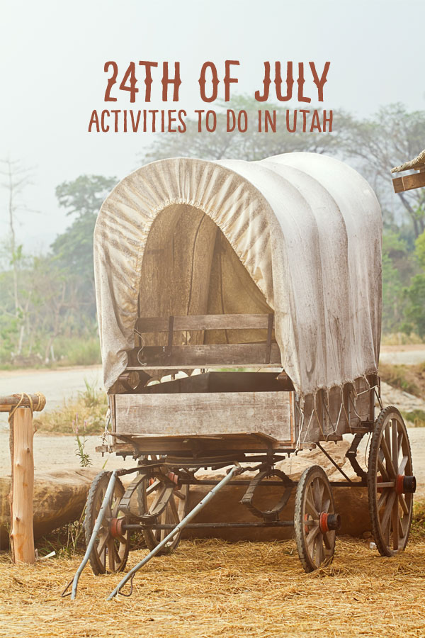 24th Of July Activities To Do In Utah Live Well Utah