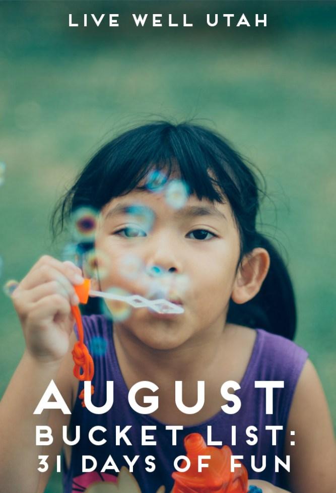 August Bucket List