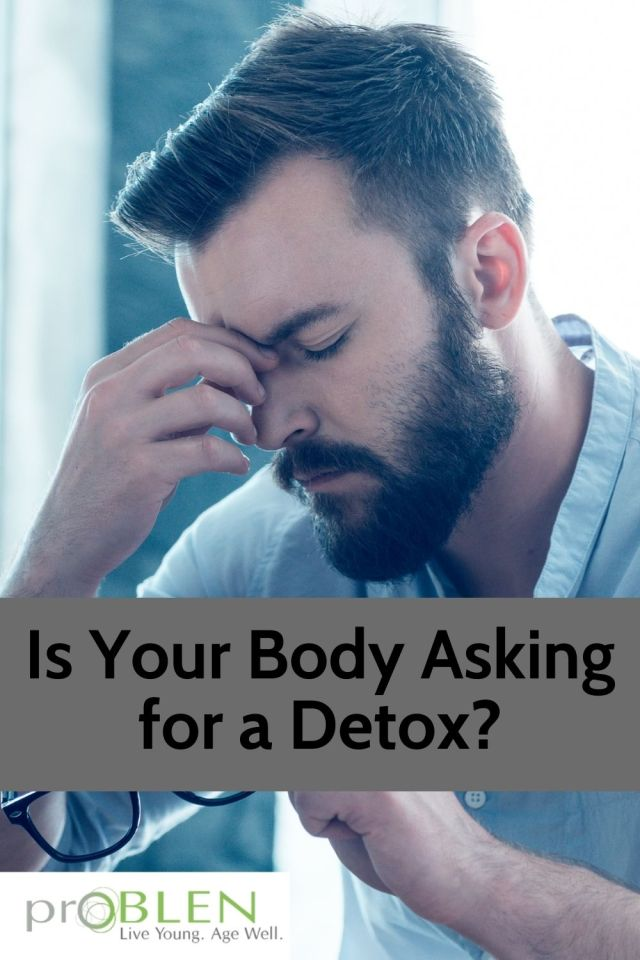 how to tell if your body needs a detox and best natural detox products