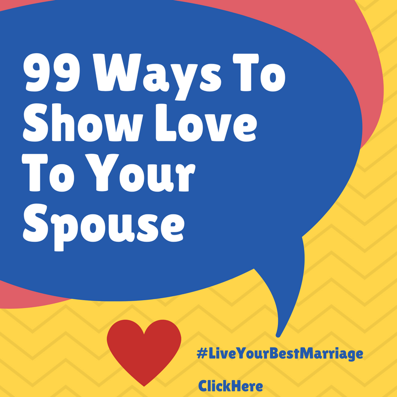 99 Ways To Show Love To Your Spouse