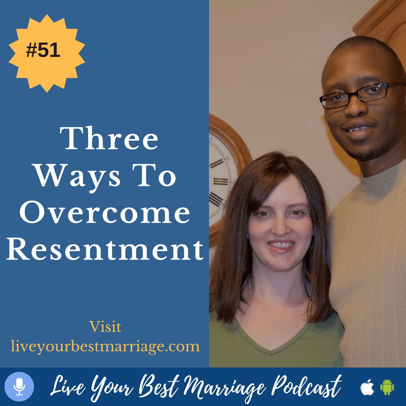 episode-51-three-ways-to-overcome-resentment_thumbnail.png