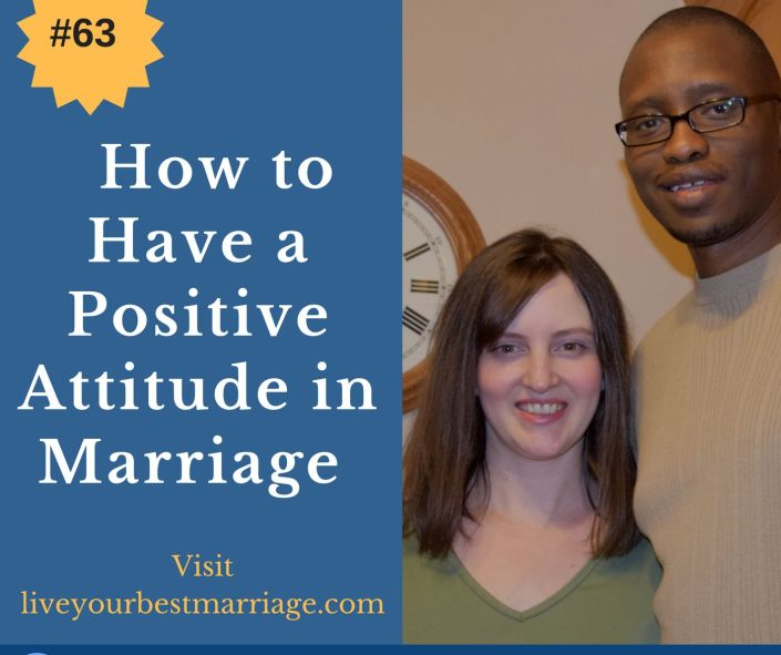 episode-63-how-to-have-a-positive-attitude-in-marriage_thumbnail.png