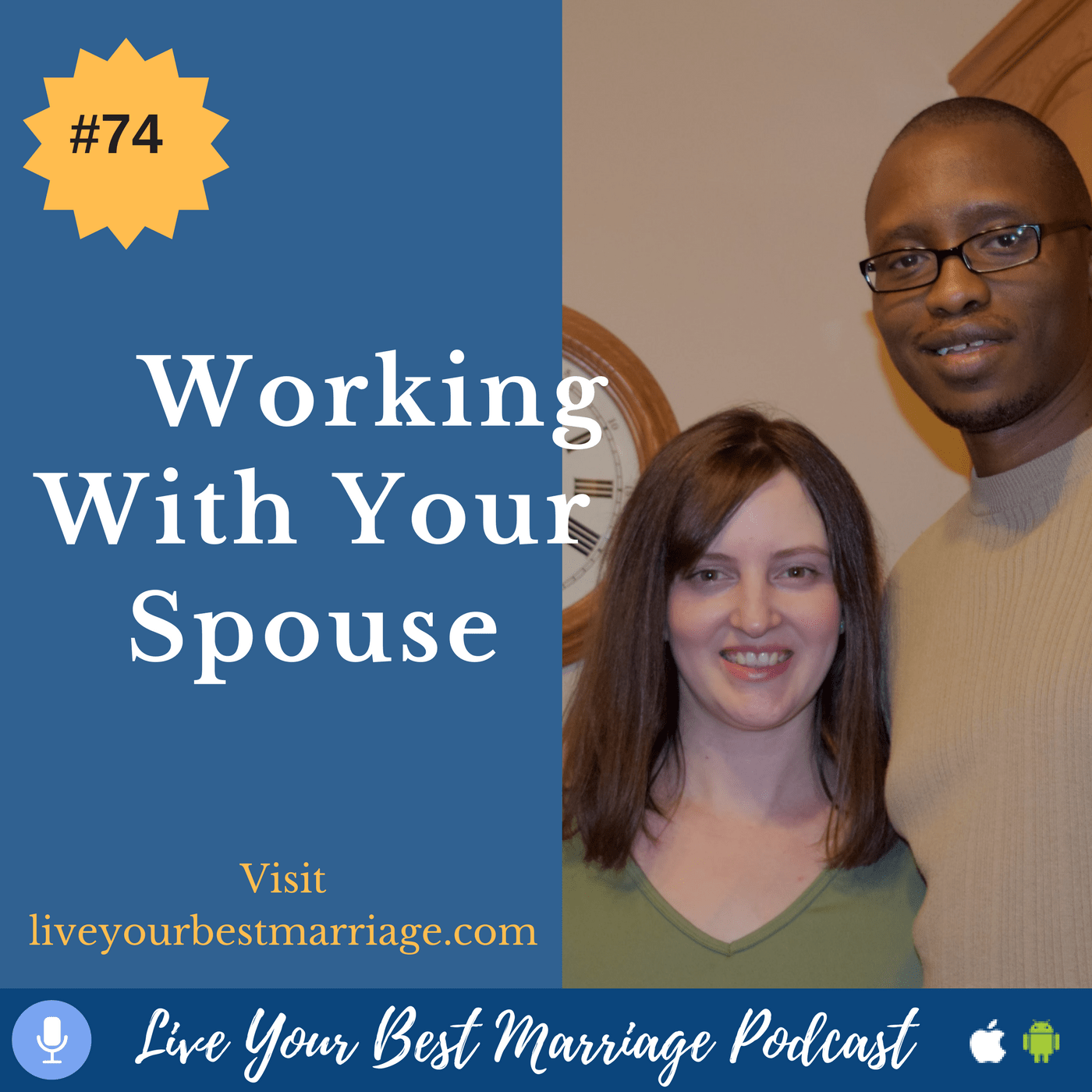 episode-74-working-with-your-spouse-audio_thumbnail.png