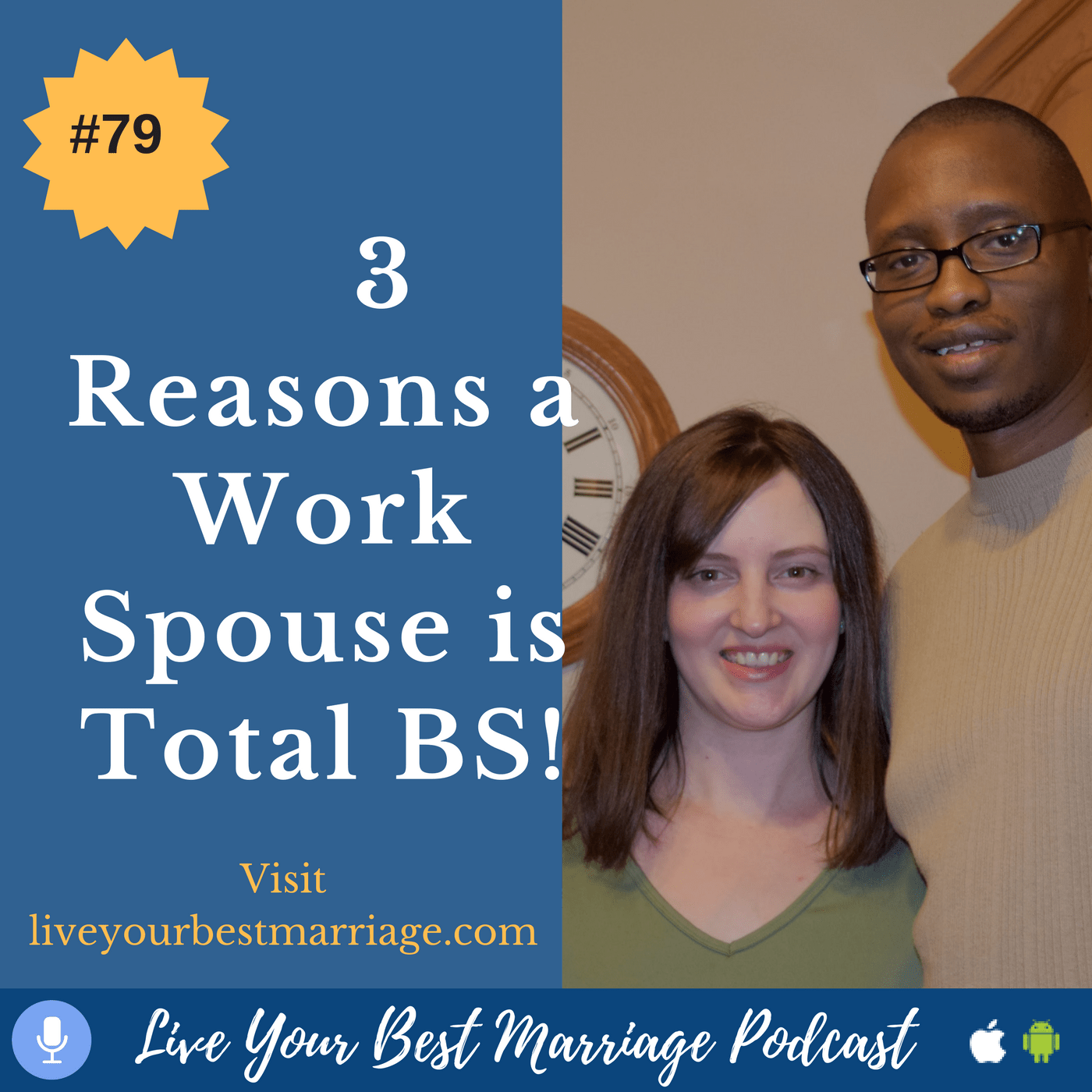 episode-79-3-reasons-why-a-work-spouse-is-total-bs-audio_thumbnail.png