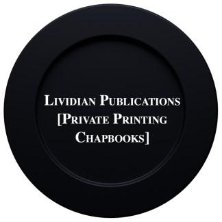 Lividian Private Printing Chapbooks