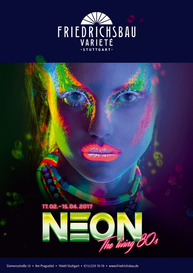 Things to do this April: Neon at Friedrichsbau Variete in Stuttgart