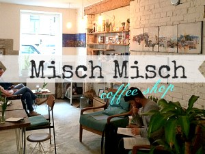 Misch Misch coffee shop in the south of Stuttgart