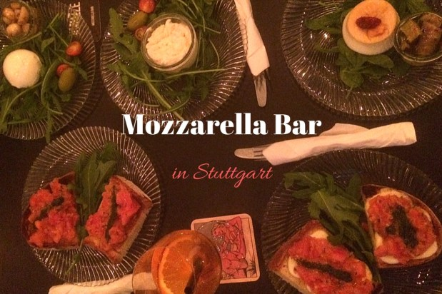 Mozzarella Bar in Stuttgart – Best. Cheese. Ever!