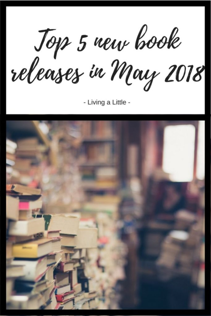 Top 5 new book releases in May 2018