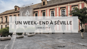 Un week-end à Séville
