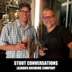 Christian and Ken Lazarus Brewing Company