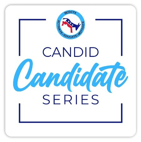 Burnet County Democratic Club Hosts the Candid Candidate Series