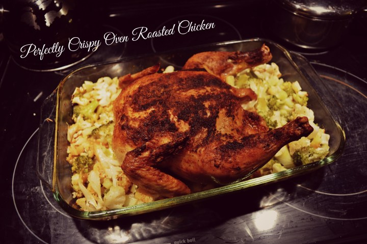Cripsy Oven Roasted Chicken