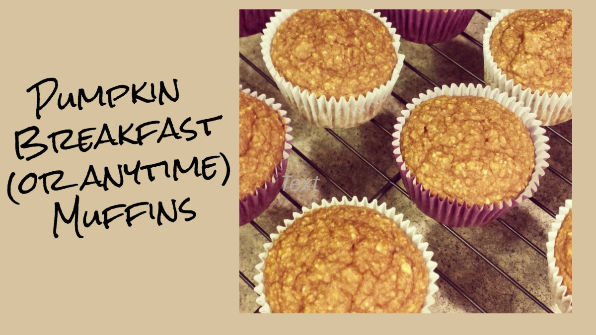 Pumpkin Breakfast (or anytime) Muffins