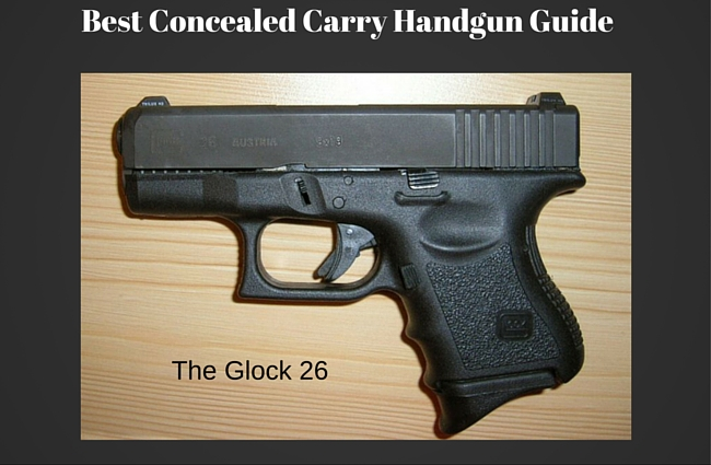 Best Concealed Carry Handgun Guide
