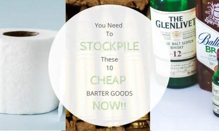 10 Indispensable SHTF Goods For Bartering