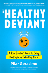 Book cover: The Healthy Deviant by Pilar Gerasimo