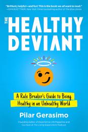 Book cover: The Healthy Deviant by Pilar Gerasimo