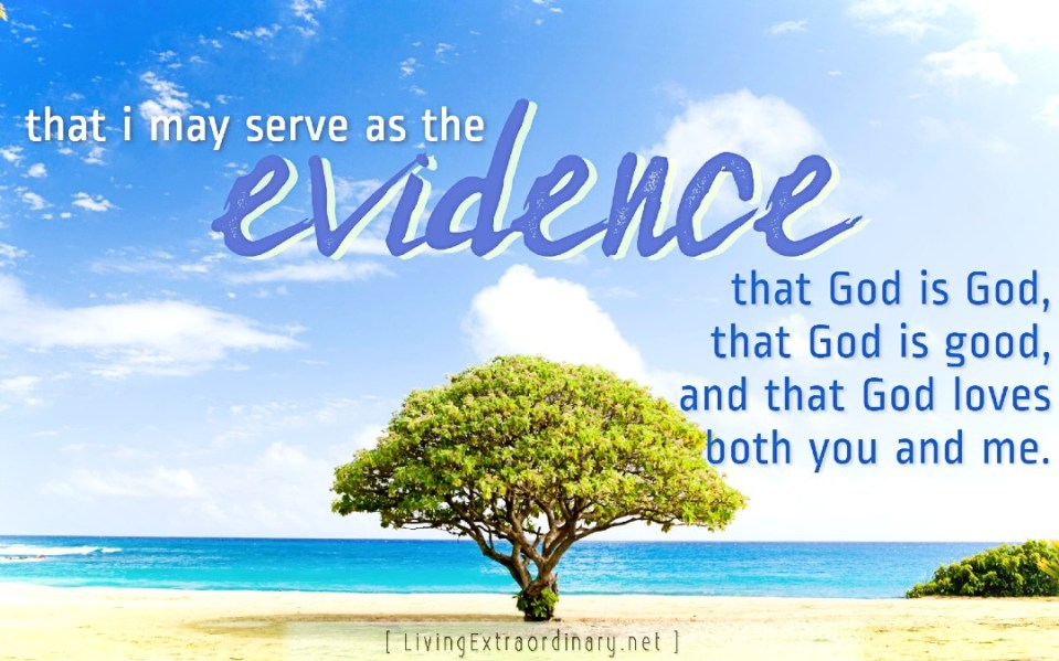J'm the Evidence that God is God