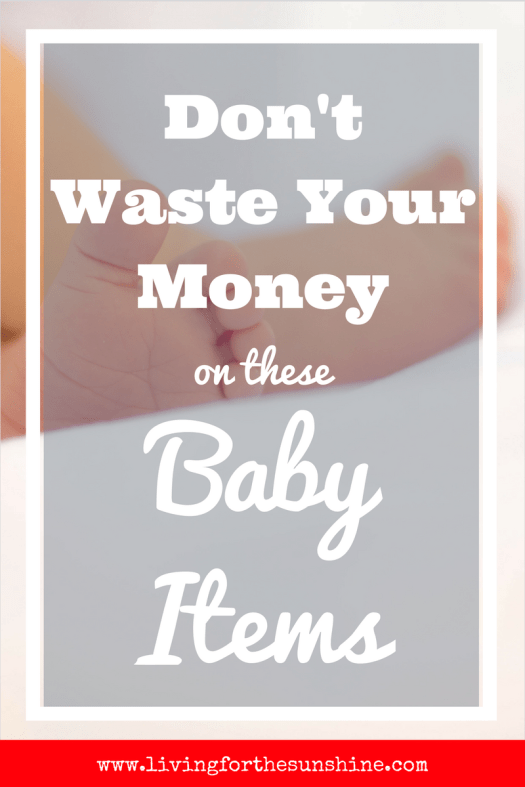 Don't Waste Your Money on These Baby Items