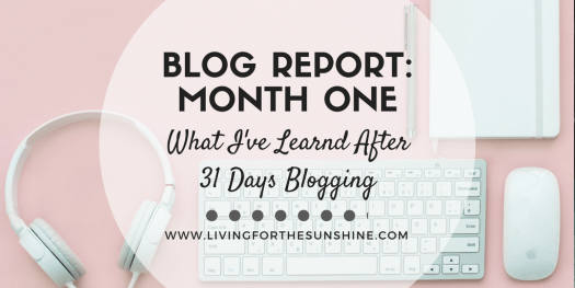 My First Month Blogging