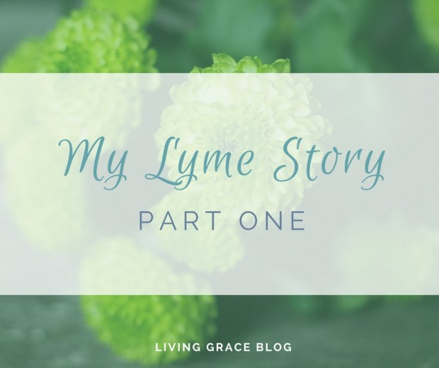 My Lyme Story: The story of how the worst of my illness began...