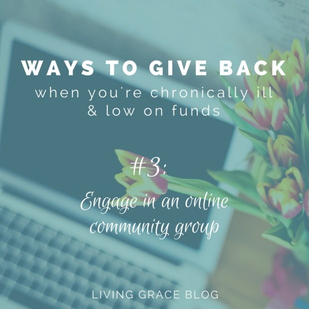 Way to Give Back When You're Low on Funds #3: Engage in an online community!