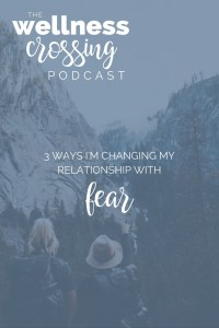 Fear can be crippling or it can be the launching pad into where we're supposed to be. Into healing, releasing negativity, slaying that next project, raising a voice that needs to be heard. Listen in on this episode of The Wellness Crossing as I dive into 3 ways I'm learning to change my relationship with FEAR. Click to listen!
