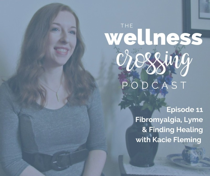 Healing Fibromyalgia & Lyme with Kacie Fleming