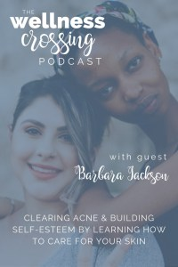Today I'm hanging out with Barbara Jackson, an Esthetician and Acne Specialist who is such a sweet soul. She's talking all about her journey with skincare, from the effects it had to her self-esteem as a teenager to discovering how empowering lifestyle changes could be on her skin. And she wants to help you, too! Click to listen in.