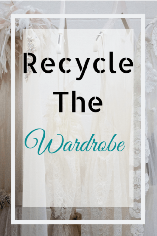Recycle the Wardrobe
