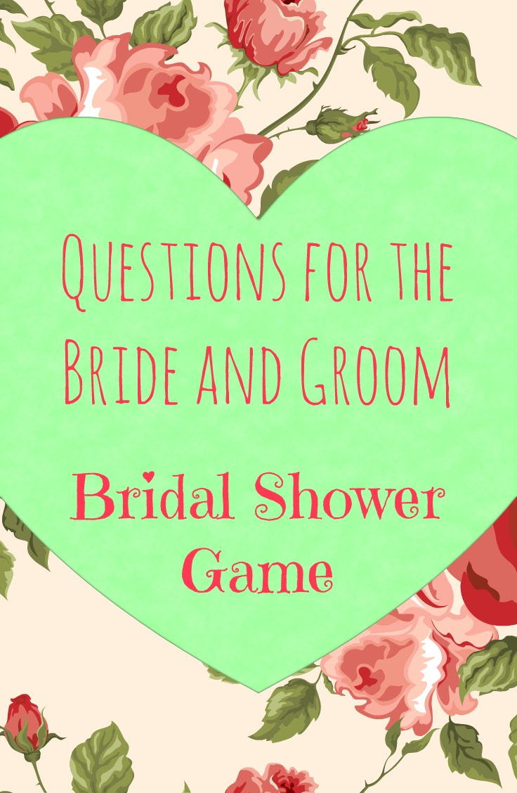 The Best Bridal Shower Game Ever | Questions for the Bride and Groom | This looks like a really fun bridal shower game to play. I need to remember this.