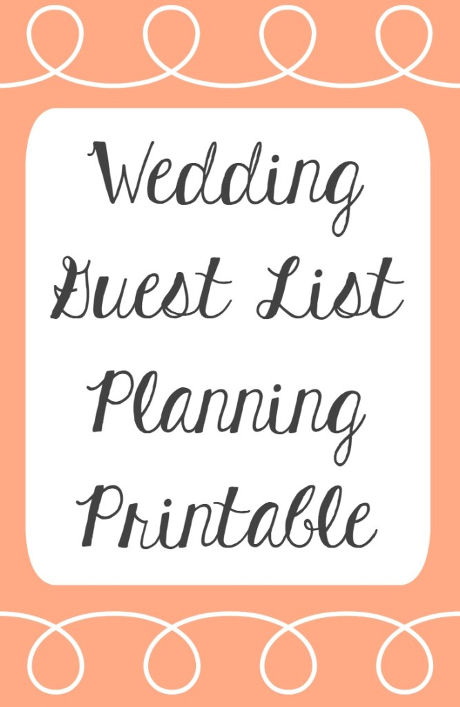 Free Wedding Guest List Planning Printable | Wedding Printable | Planning Wedding Guest List | Wedding Planning Printable