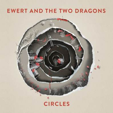 Ewert & The Two Dragons – Circles