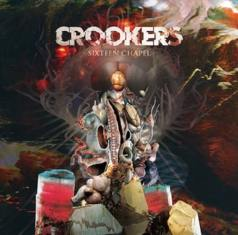 Crookers – Sixteen Chapel