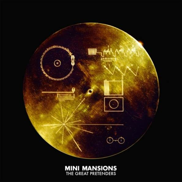 Mini Mansions – The Great Pretenders