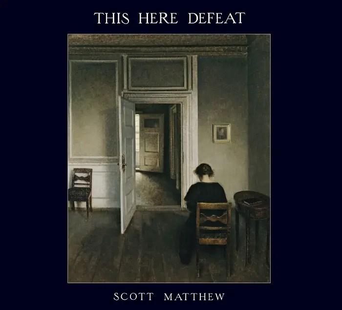 Scott Matthew - This Here Defeat
