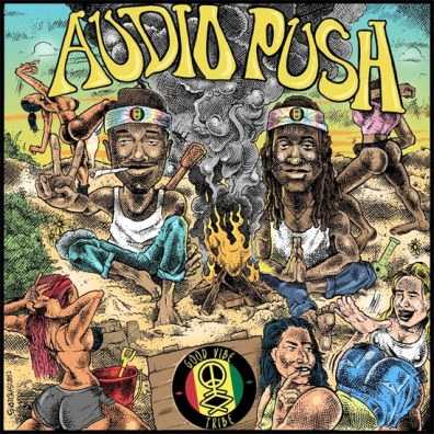 Audio Push - The Good Vibe Tribe