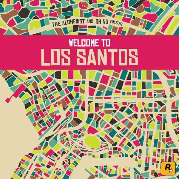The Alchemist & Oh No - Welcome To Los Santos