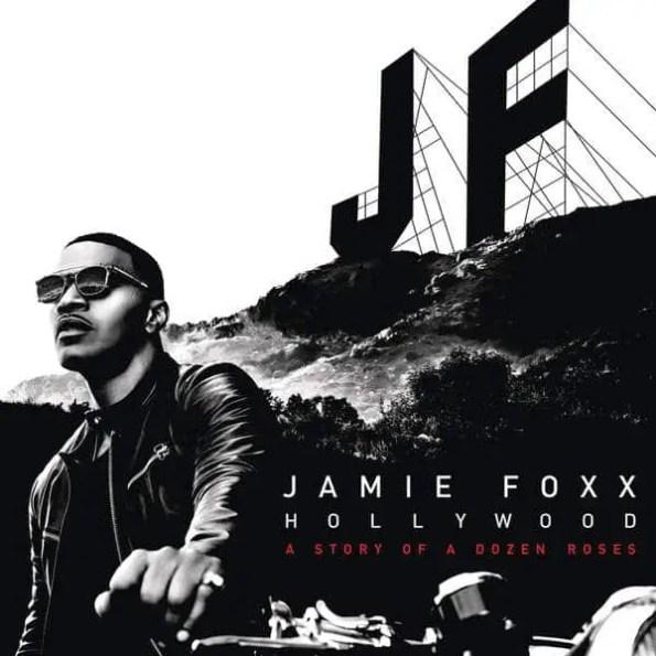 Jamie Foxx - Hollywood: A Story Of A Dozen Roses
