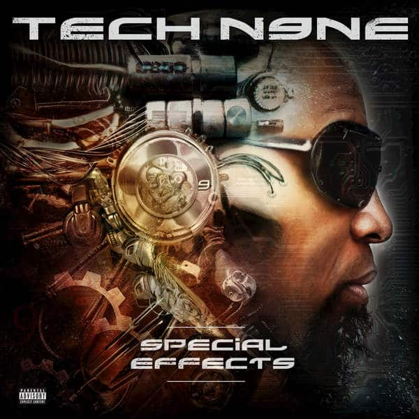 Tech N9ne - Special Effects