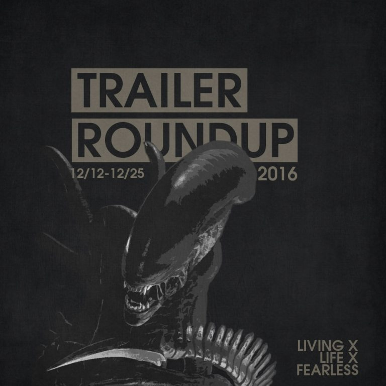Trailer Roundup 12/12/16