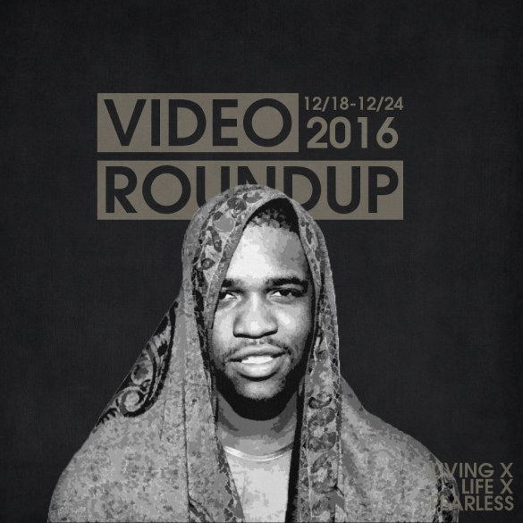 Video Roundup 12/18/16
